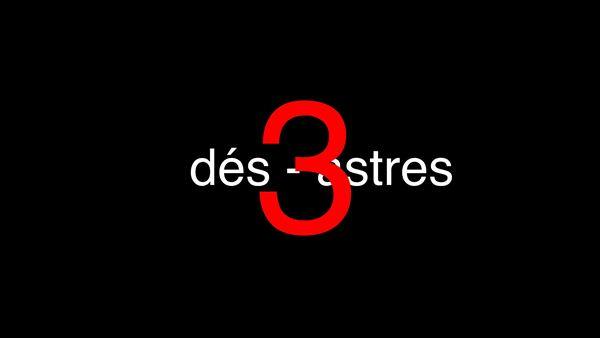 3x3D. 4-Les Trois Desastres2