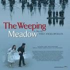Bakınız Öneriyor: The Weeping Meadow (2004)