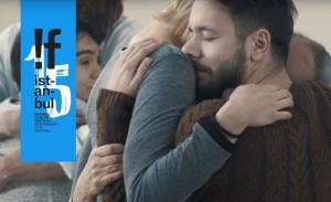 15. !f İstanbul'da Farklı Duygular Yaşatacak 11 Film