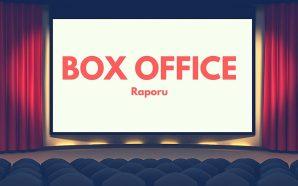 Boxoffice Raporu: Yeni Filmlerin Hasılatları