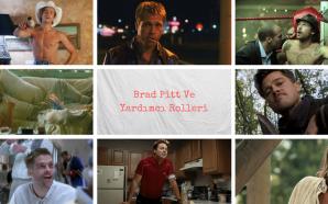 Brad Pitt ve Yardımcı Rolleri