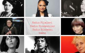 Kadın Filmleri, Kadın Sinemacılar, Kadın Sineması