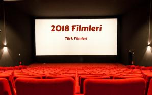 2018 Türk Filmleri