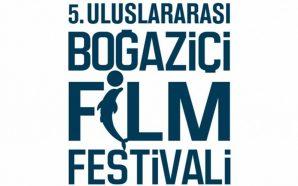 5. Uluslararası Boğaziçi Film Festivali Notları