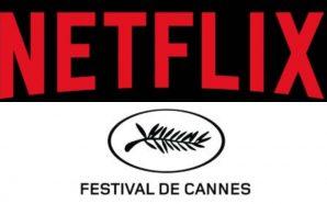 Netflix'in Cannes Film Festivali'ne Dönüşü İçin Çözüm Aranıyor