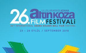 26. Adana Altın Koza Film Festivali Raporu